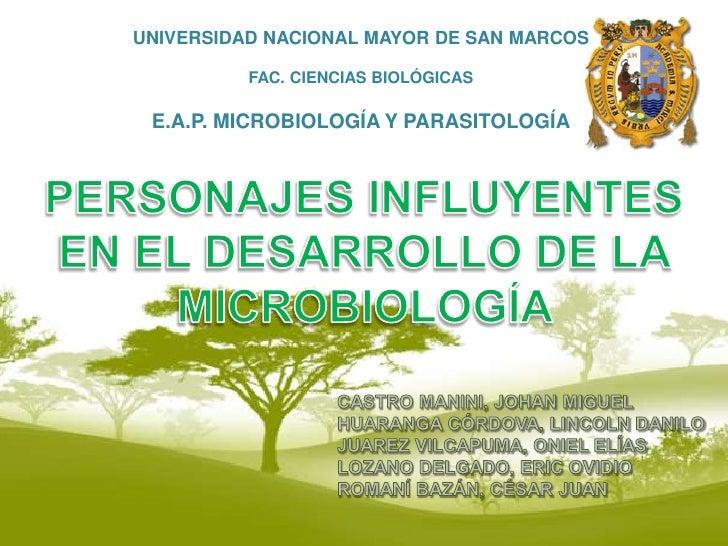 UNIVERSIDAD NACIONAL MAYOR DE SAN MARCOS<br />FAC. CIENCIAS BIOLÓGICAS<br />E.A.P. MICROBIOLOGÍA Y PARASITOLOGÍA<br />PERS...