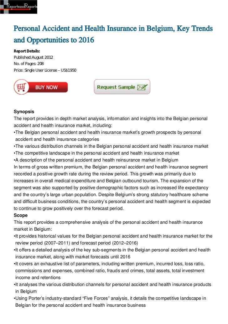 Personal Accident and Health Insurance in Belgium, Key Trendsand Opportunities to 2016Report Details:Published:August 2012...