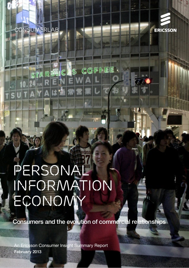 Personal information Economy Consumers and the evolution of commercial relationships February 2013