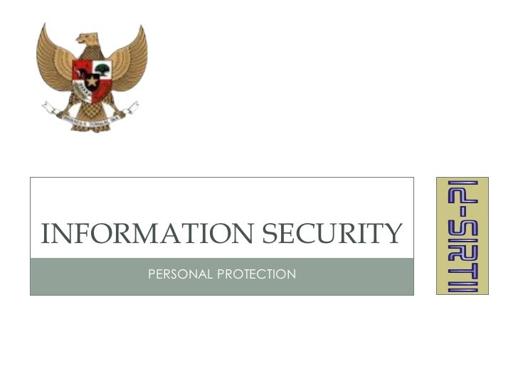 INFORMATION SECURITY     PERSONAL PROTECTION