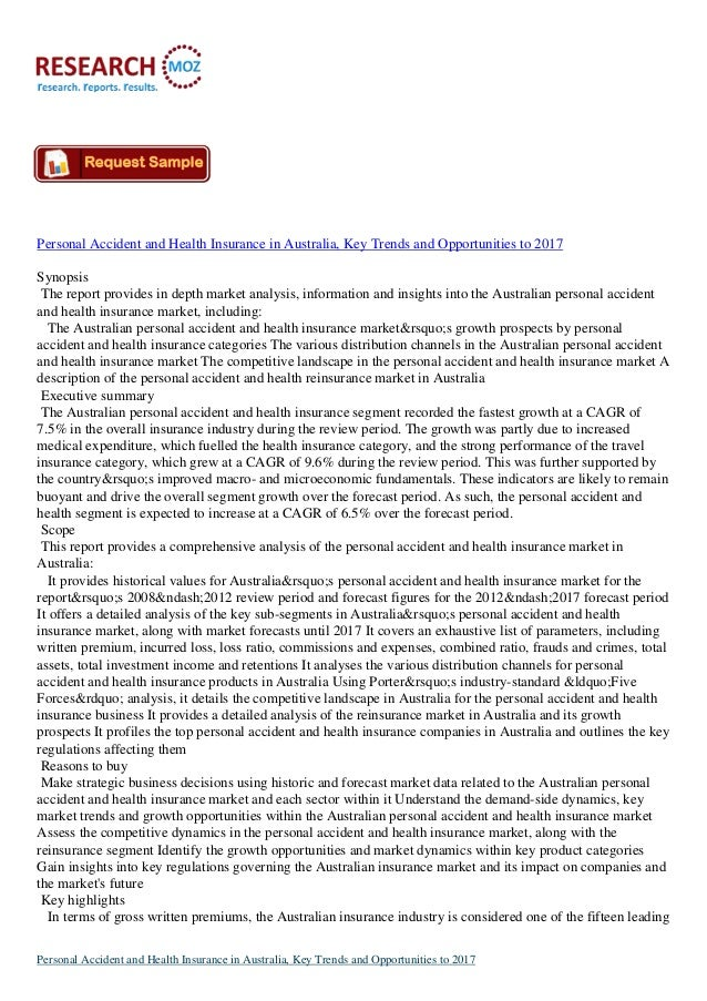 Personal Accident and Health Insurance in Australia, Key Trends and Opportunities to 2017 Synopsis The report provides in ...