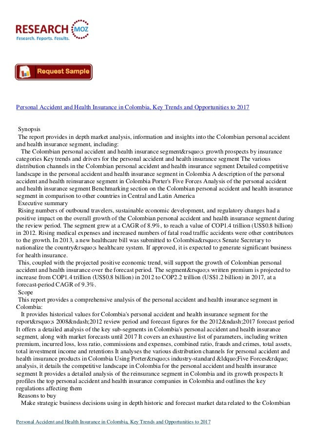 Personal Accident and Health Insurance in Colombia, Key Trends and Opportunities to 2017 Synopsis The report provides in d...