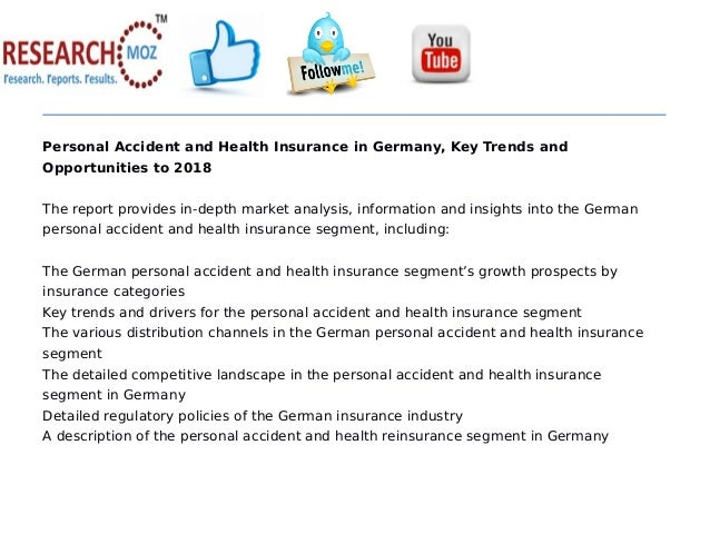 Personal accident and health insurance in germany, key trends and opportunities to 2018