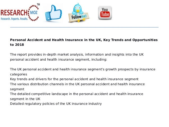 Personal accident and health insurance in the uk, key trends and opportunities to 2018