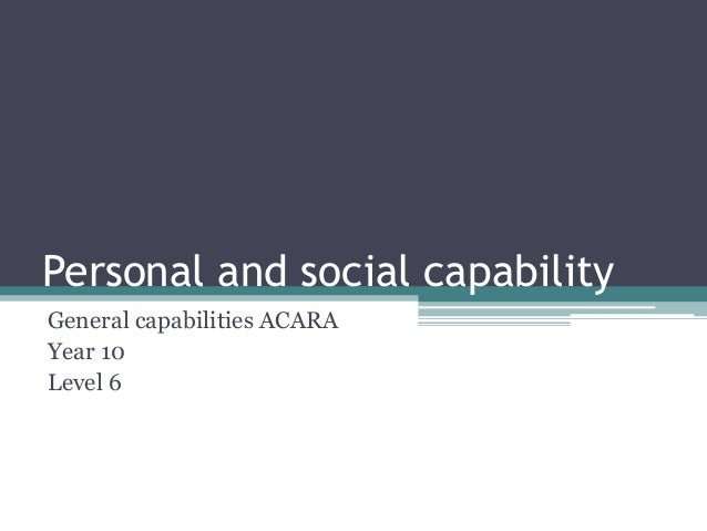 Personal and social capabilityGeneral capabilities ACARAYear 10Level 6