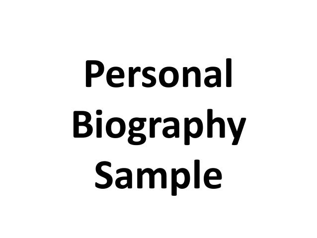 Personal biography sample
