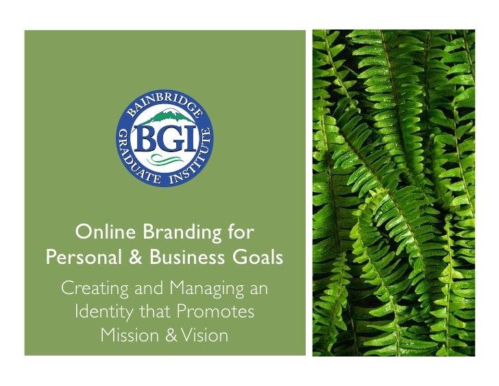 Online Personal Branding—Session 1 (BGIedu 2010-07-21)