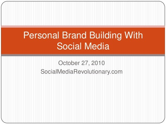 Personal Brand Building with Social Media