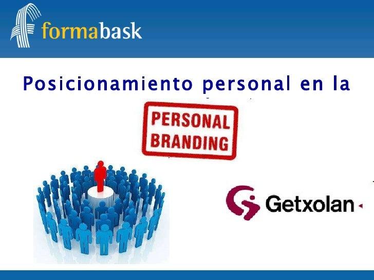 Posicionamiento personal en la red