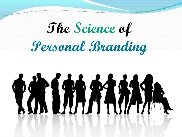 The Science of Personal Branding