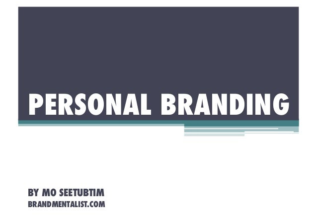Personal Branding - The Secrets to Managing the Brand called YOU!