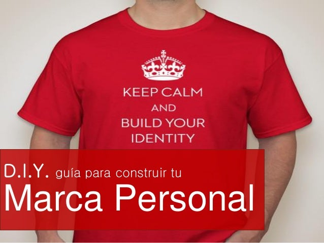 D.I.Y. guía para construir tu Marca Personal