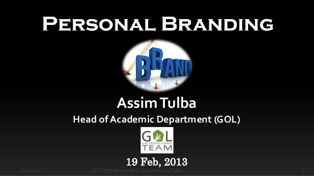 Assim Tulba            Head of Academic Department (GOL)                              19 Feb, 20132/19/2013      All Right...