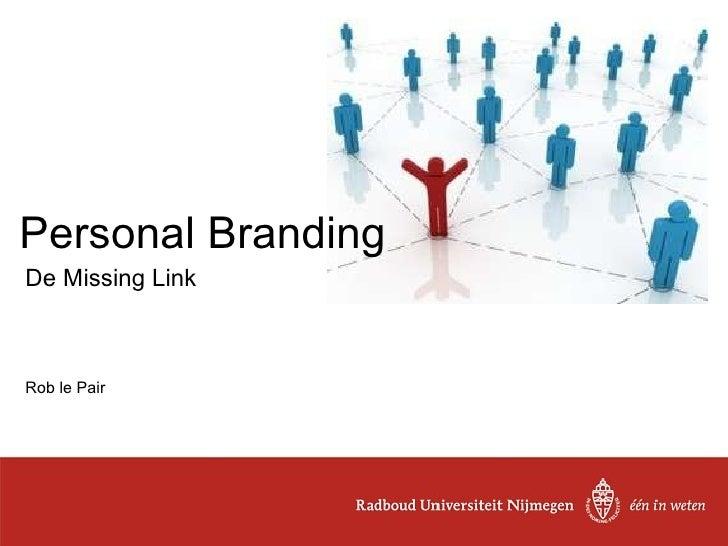 De Missing Link Rob le Pair Personal Branding