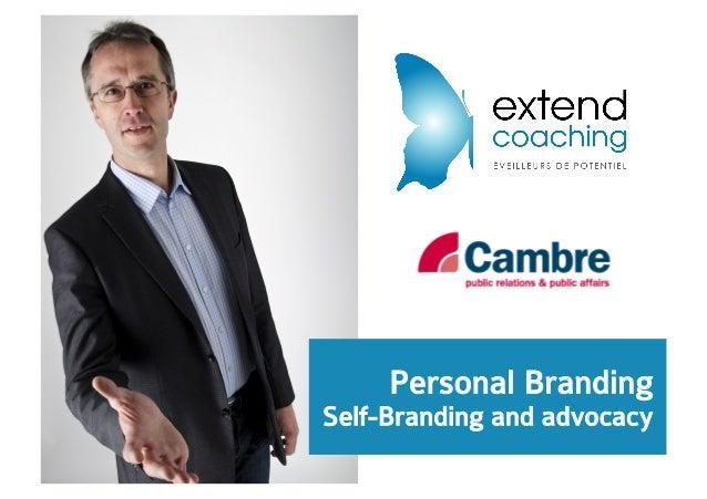 Personal Branding Self-Branding and advocacy