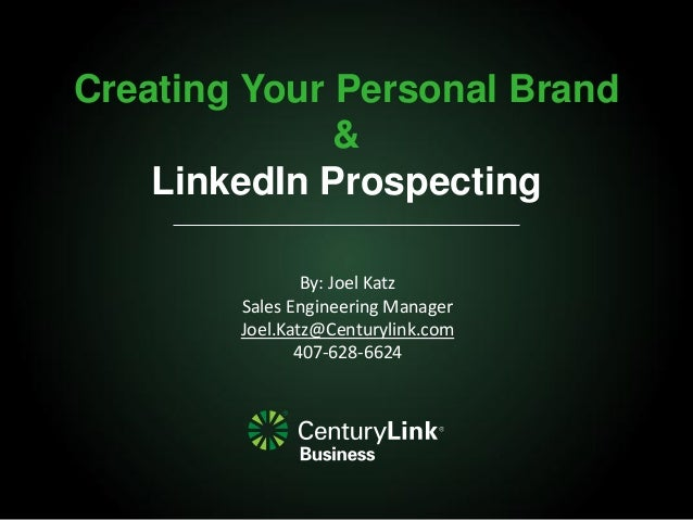 Personal branding and linked in prospecting