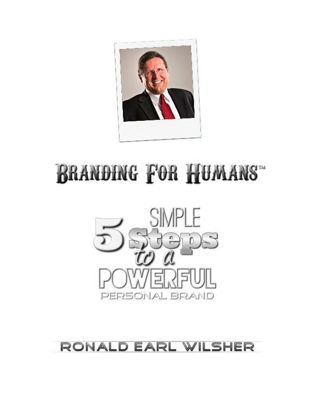 © Copyright 2014 | Wilsher Media Group | BrandingForHumans.com™ | All Rights Reserved 2