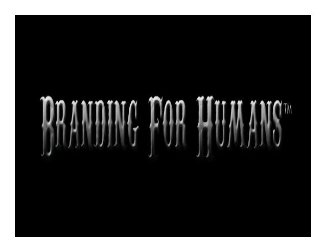Branding For Humans Slide Show PDF