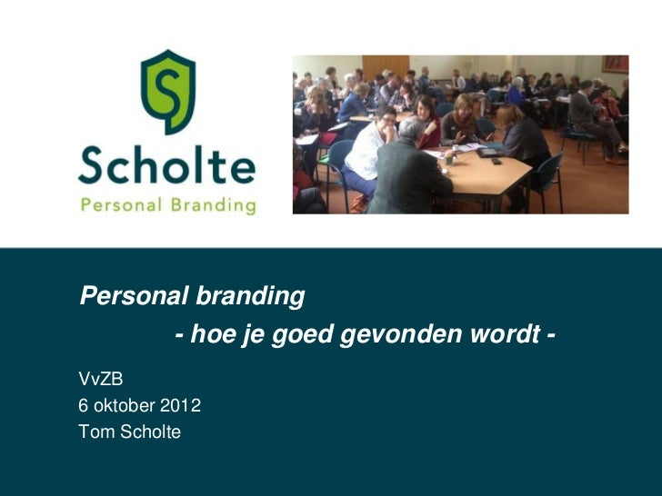 Personal branding lezing vvzb 061012