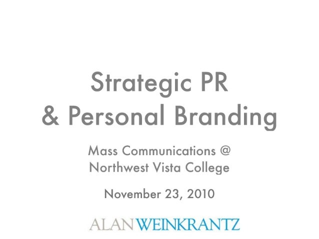 Personal Branding Strategies - Mass Communications Class at NW Vista College