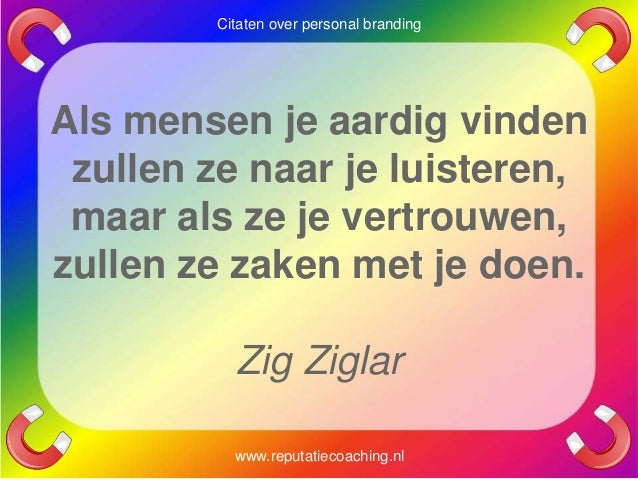 Citaten Over Planning : Personal branding quotes reputatiecoaching eduard de boer