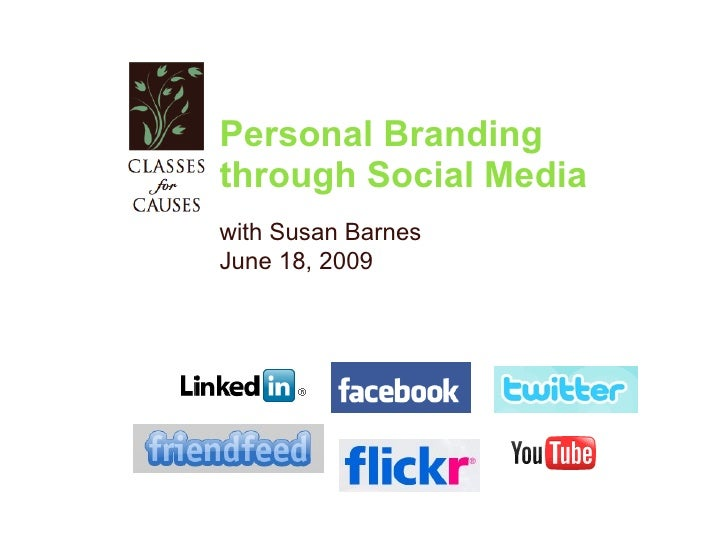 Personal Branding  through Social Media with Susan Barnes June 18, 2009