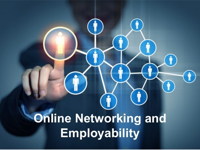 Online Networking and Employability