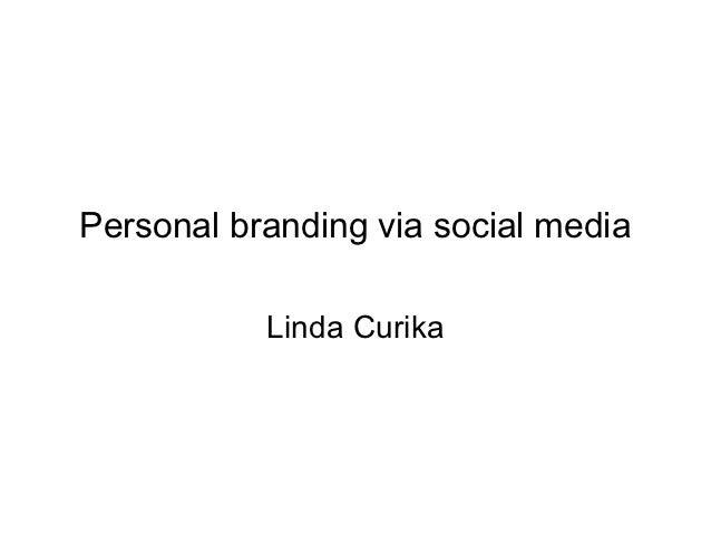 Personal branding via social media