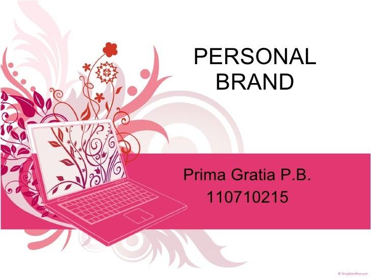 PERSONAL BRAND Prima Gratia P.B. 110710215