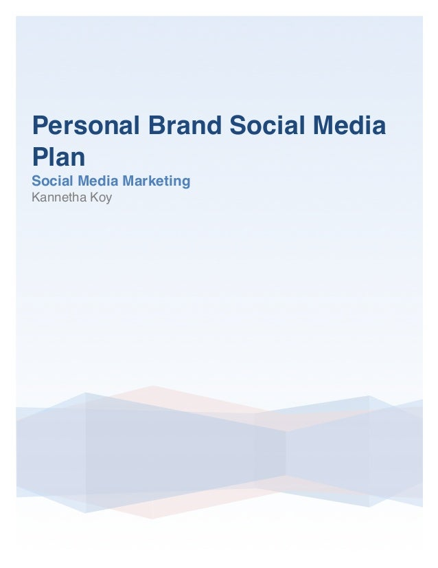 Personal Brand Social Media Plan
