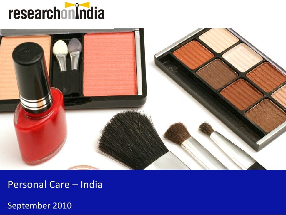 Market Research Report : Personal Care Market in India 2010