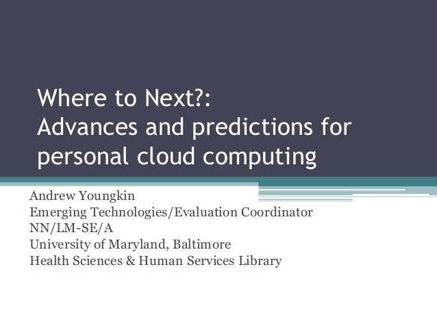 Advances & Predictions for the Personal Cloud