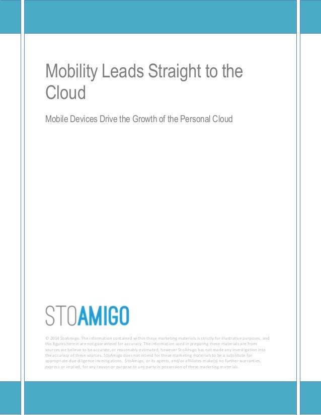 Mobility Leads Straight to theCloudMobile Devices Drive the Growth of the Personal CloudDUVON CORPORATIONThe information c...