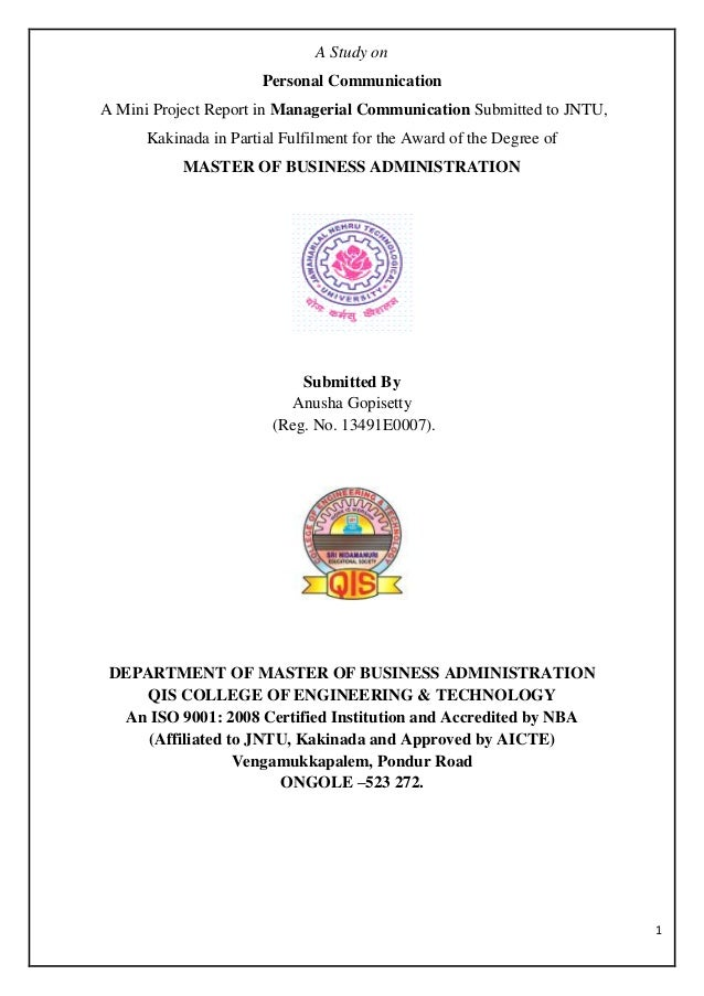 1 A Study on Personal Communication A Mini Project Report in Managerial Communication Submitted to JNTU, Kakinada in Parti...