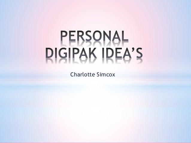 Personal Digipak Ideas
