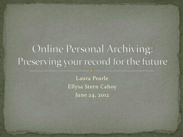 Personal digital archiving