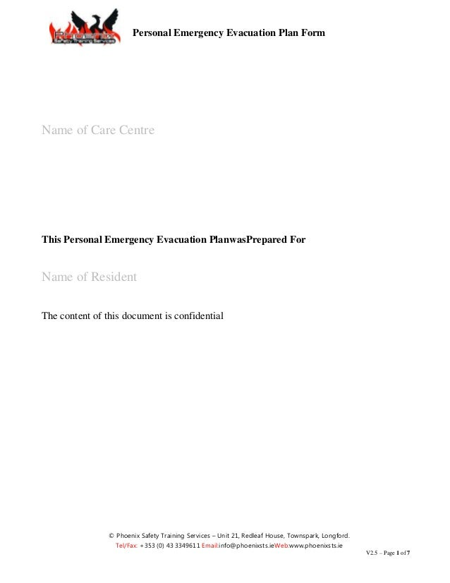 Personal Emergency Evacuation Plan FormName of Care CentreThis Personal Emergency Evacuation PlanwasPrepared ForName of Re...