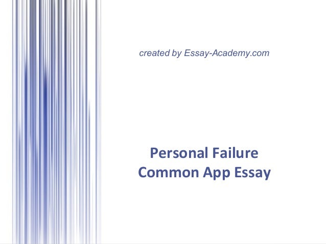 Common App Failure Essay?