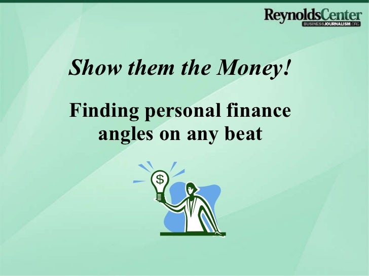 Show them the Money! Finding personal finance angles on any beat