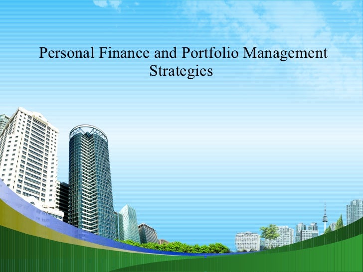 Personal finance and portfolio management strategies