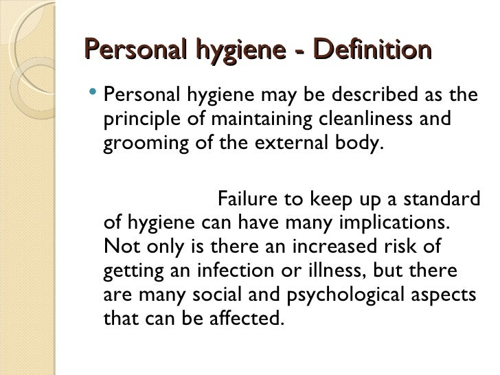 essay on personal hygiene Personal hygiene and cleanliness is a very important part of life, inside and outside the military these two traits are important to ensure a healthy immune system.