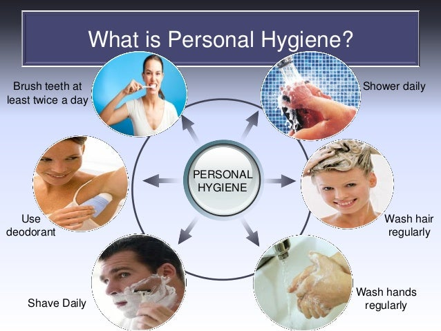 Good Personal Hygiene Personal Hygiene