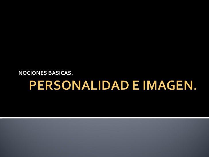 Personalidad e imagen