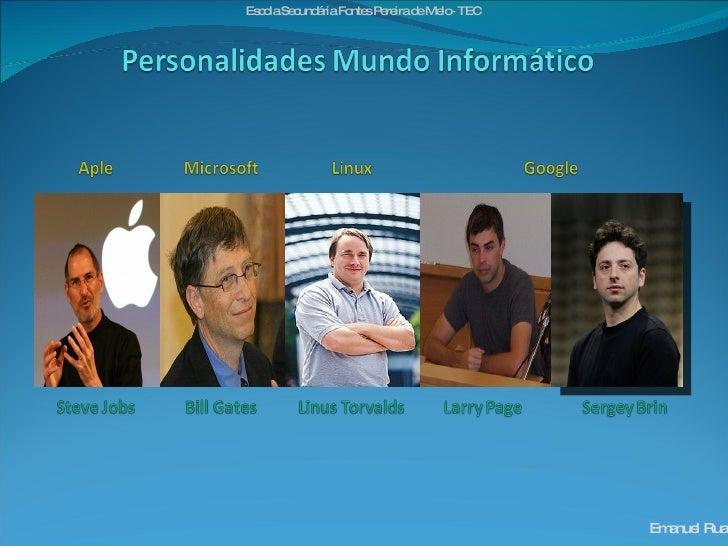 Personalidades Mundo InformáTico   Tec