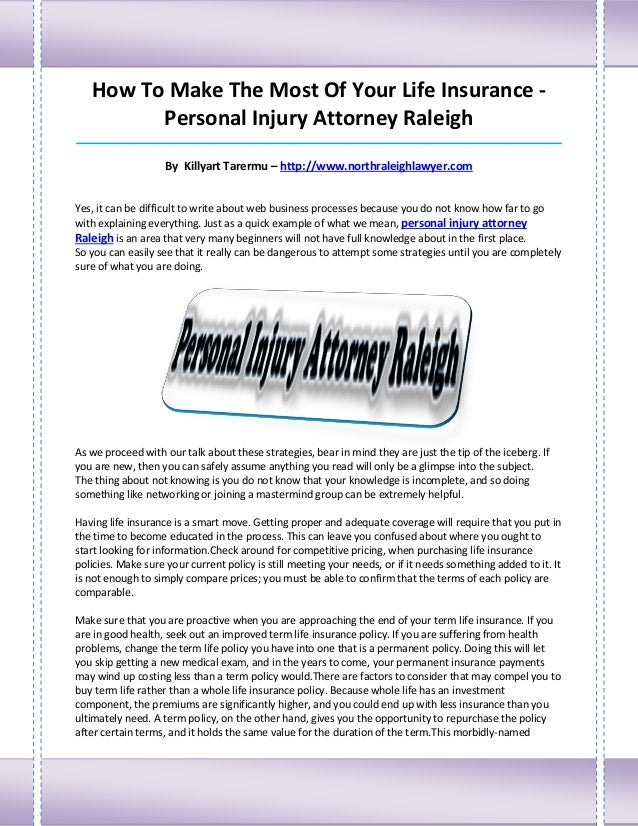 How To Make The Most Of Your Life Insurance -         Personal Injury Attorney Raleigh____________________________________...