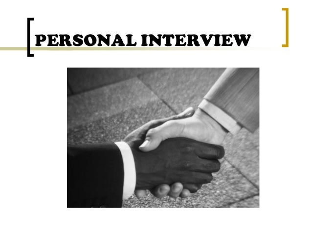 Personal Interview 020909