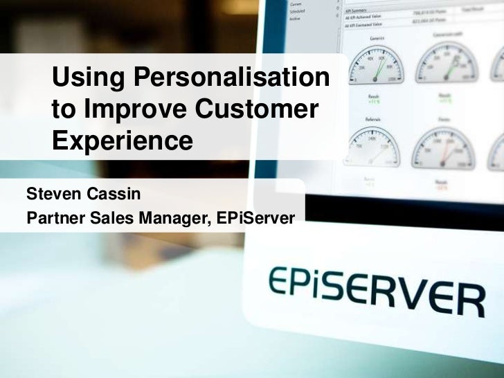 Personalisation to improve customer experience