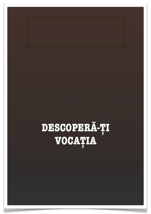 DESCOPERĂ-ȚI  VOCAȚIA