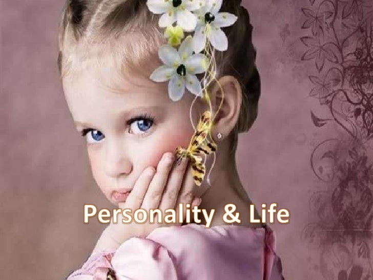 Personality & Life <br />