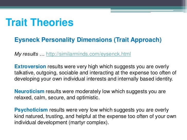 your own personality theory Personality of anson anson wong ho 10 personal analysis this part will be discussing about how theories mentioned in the part of theoretical orientation applied to my own personality i am a religious tibetan buddhist, since i always practice buddhistic practices in daily life such as reading lection, zen buddhistic meditation, studying.